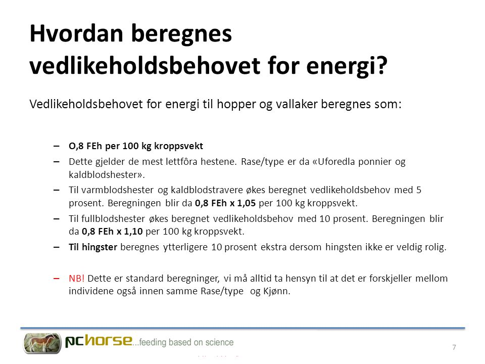 Hvordan beregnes vedlikeholdsbehovet for energi