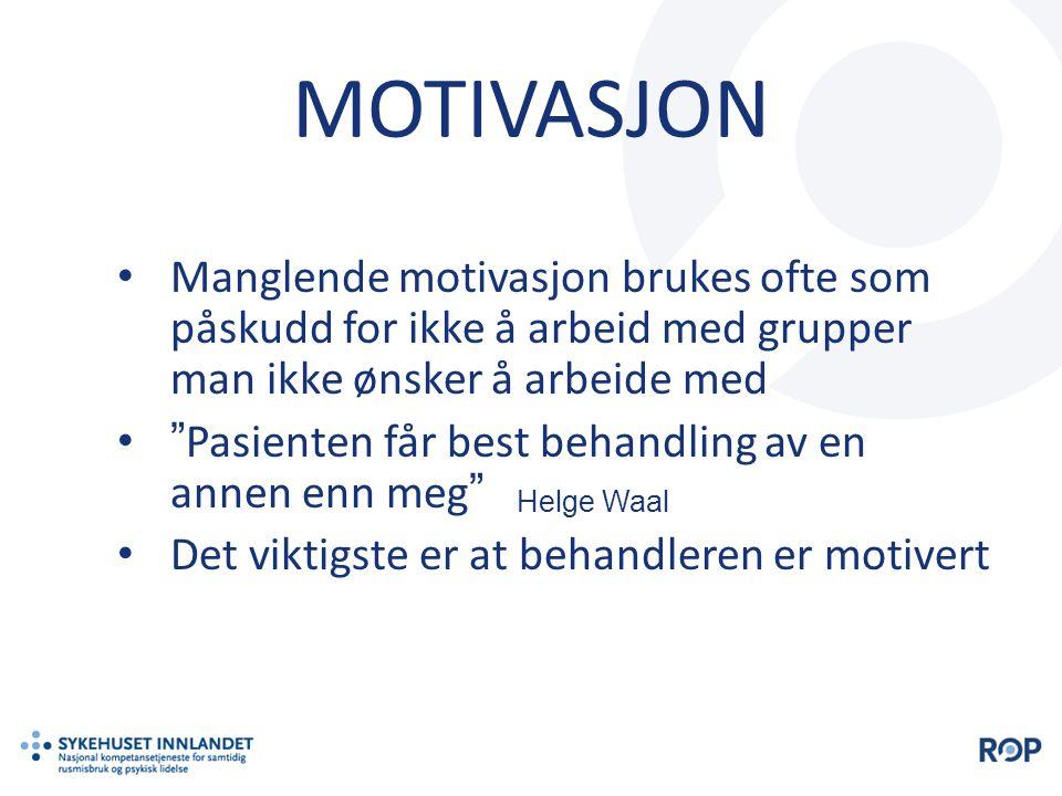 MOTIVASJON Manglende motivasjon brukes ofte som påskudd for ikke å arbeid med grupper man ikke ønsker å arbeide med.