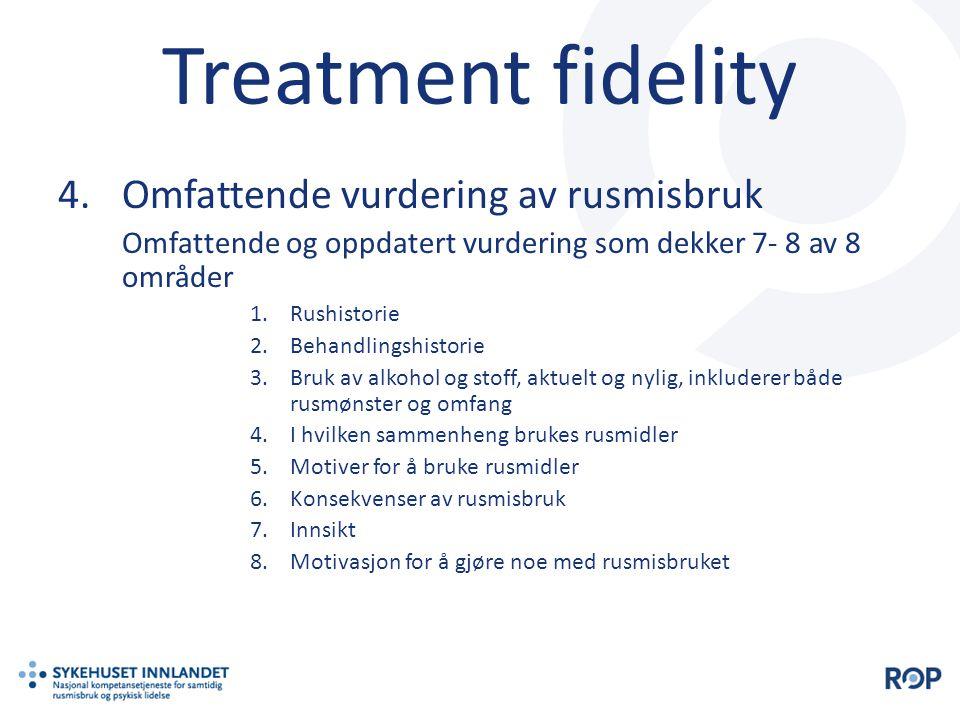 Treatment fidelity Omfattende vurdering av rusmisbruk