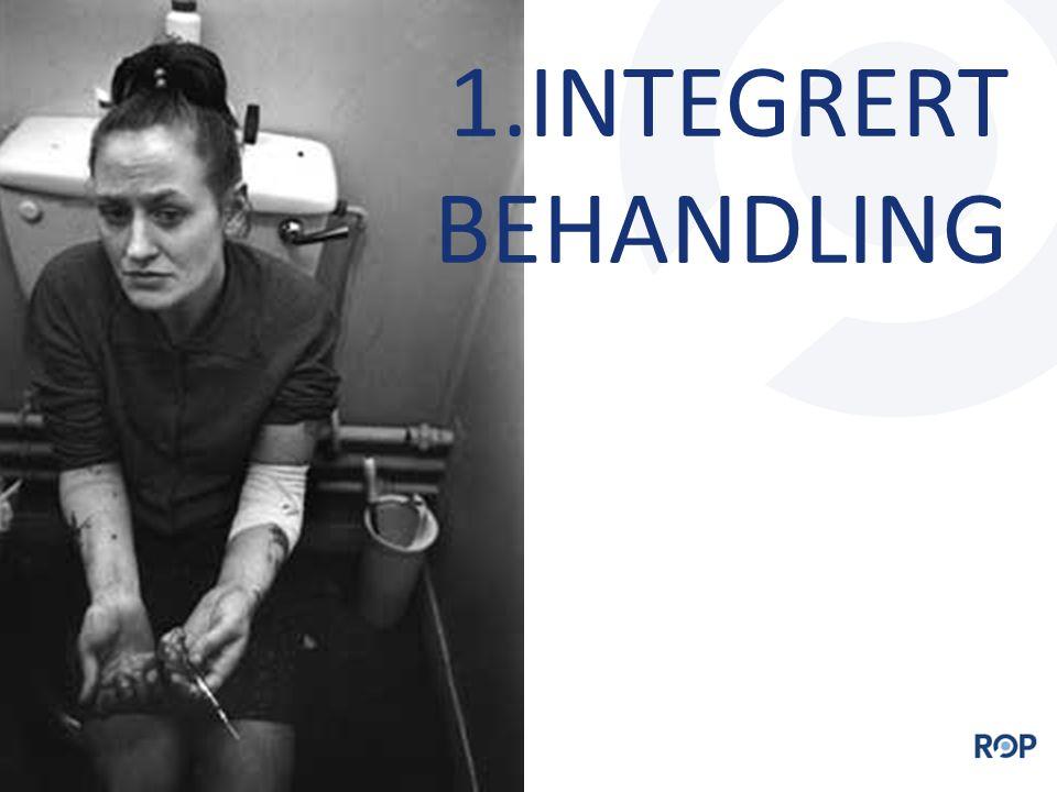 1.INTEGRERT BEHANDLING