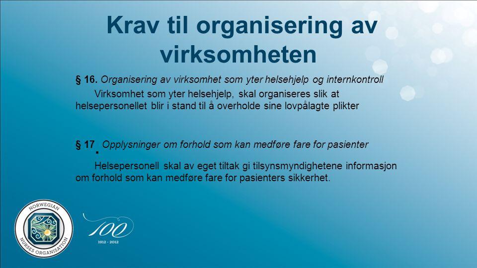 Krav til organisering av virksomheten