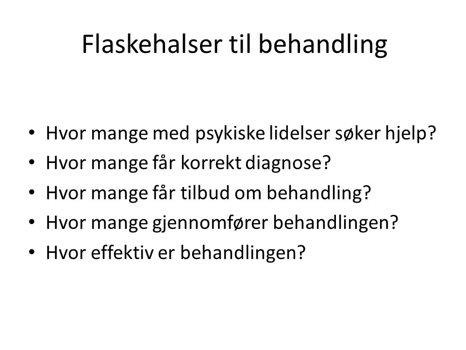 Flaskehalser til behandling