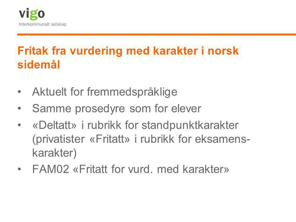 Fritak fra vurdering med karakter i norsk sidemål