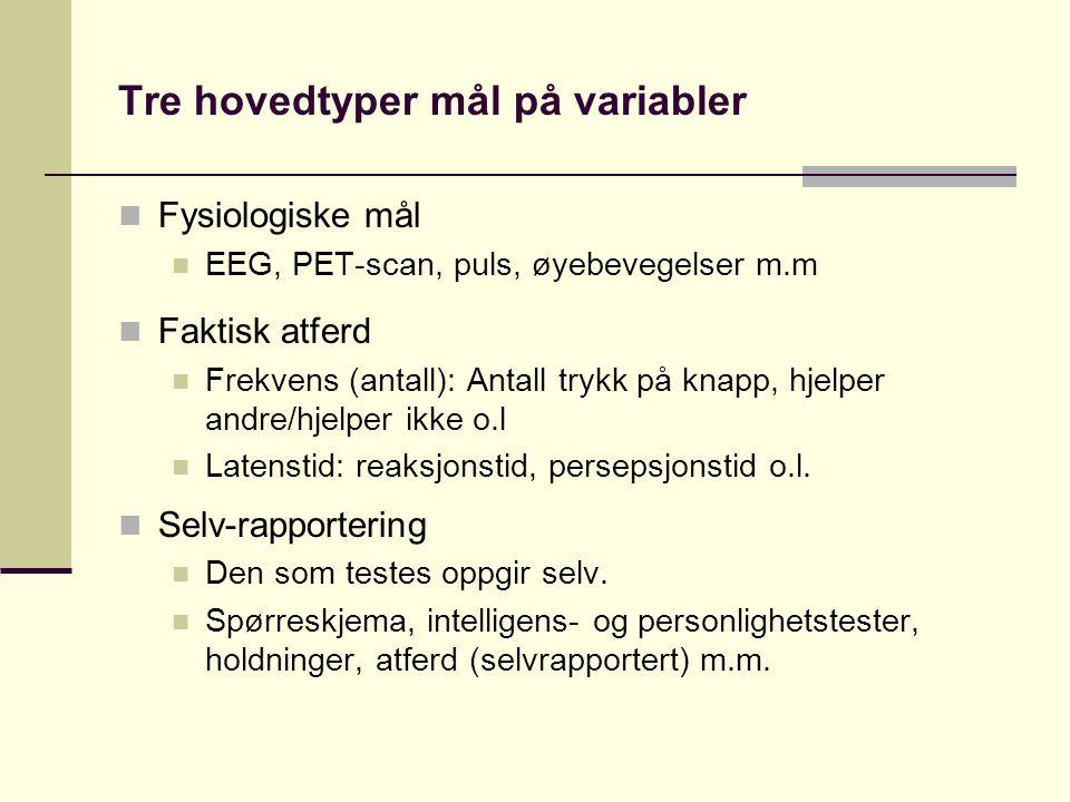 Tre hovedtyper mål på variabler