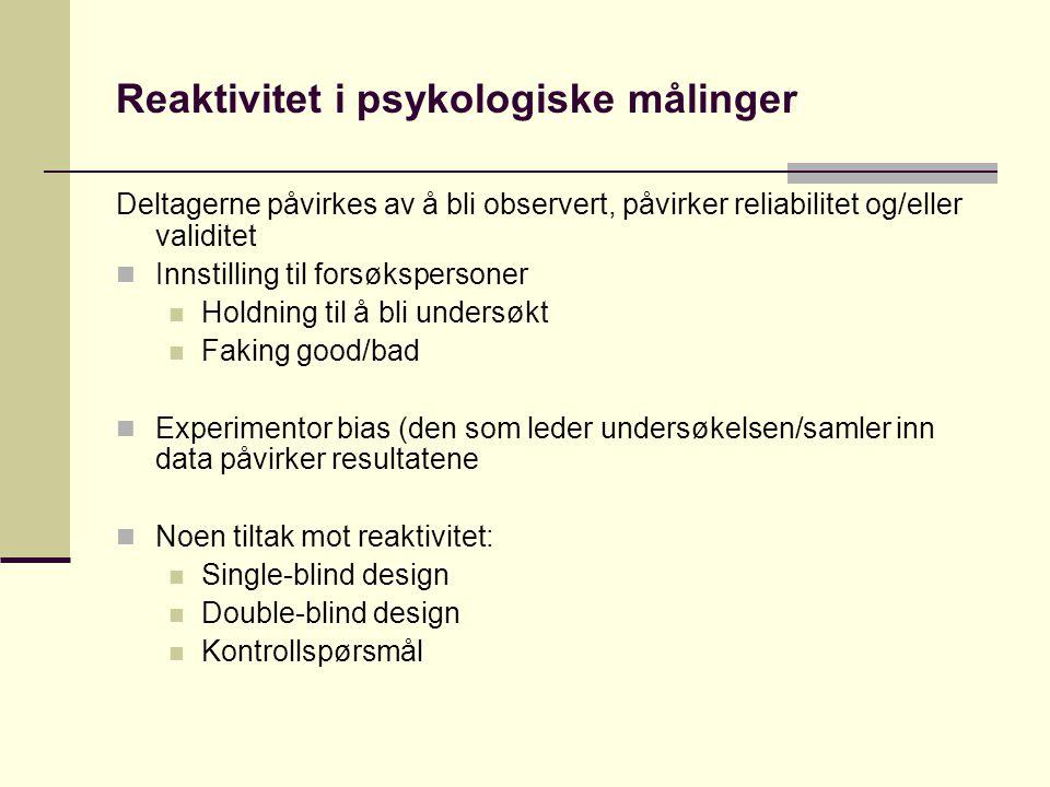 Reaktivitet i psykologiske målinger