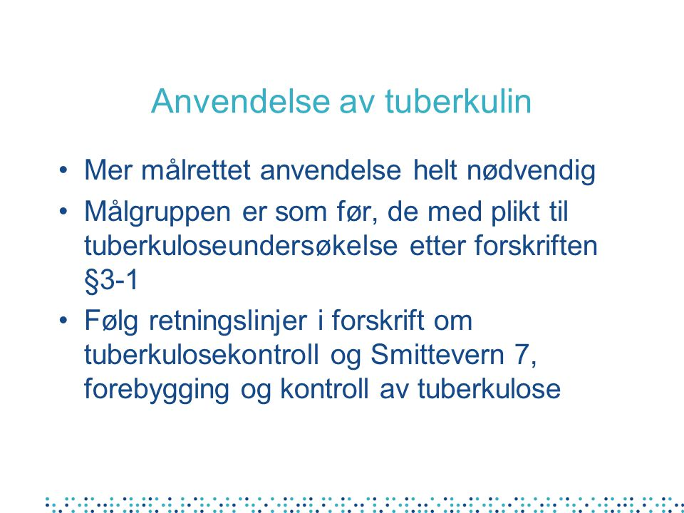 Anvendelse av tuberkulin