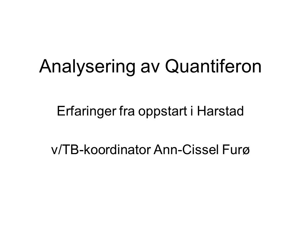 Analysering av Quantiferon