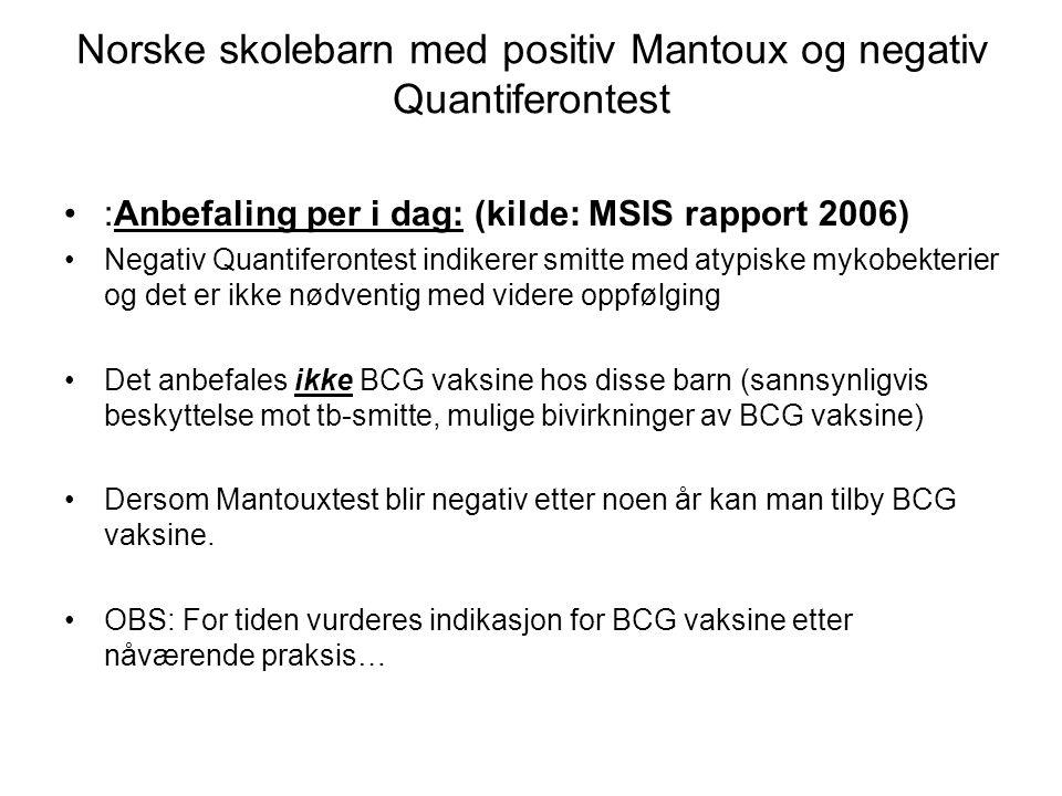 Norske skolebarn med positiv Mantoux og negativ Quantiferontest