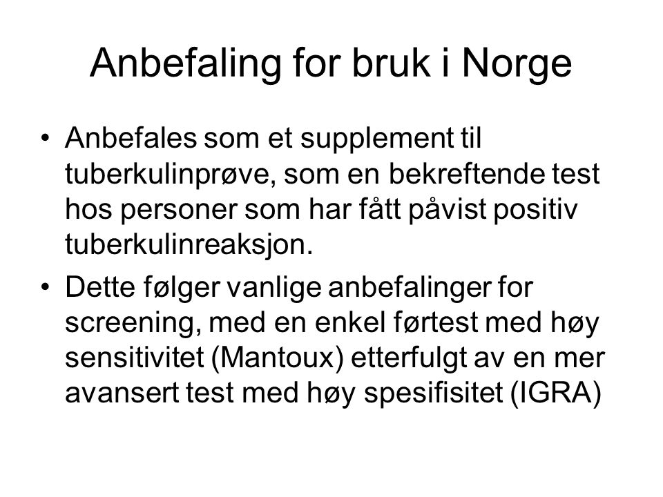 Anbefaling for bruk i Norge