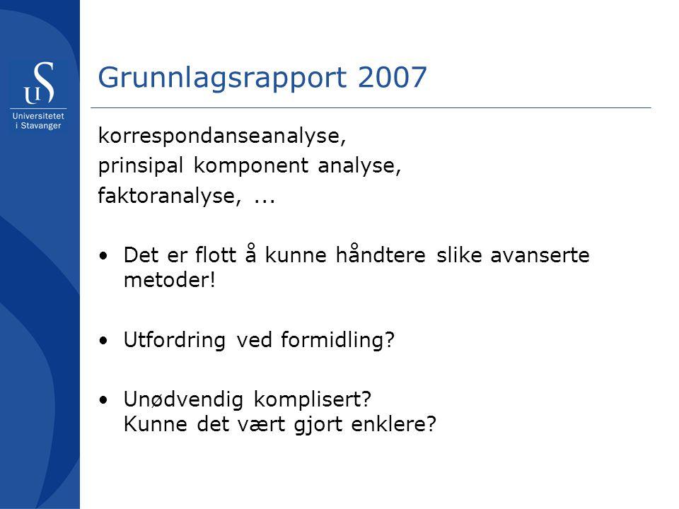 Grunnlagsrapport 2007 korrespondanseanalyse,