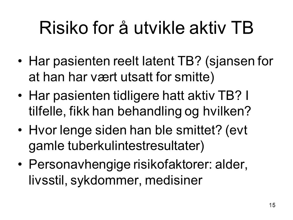 Risiko for å utvikle aktiv TB