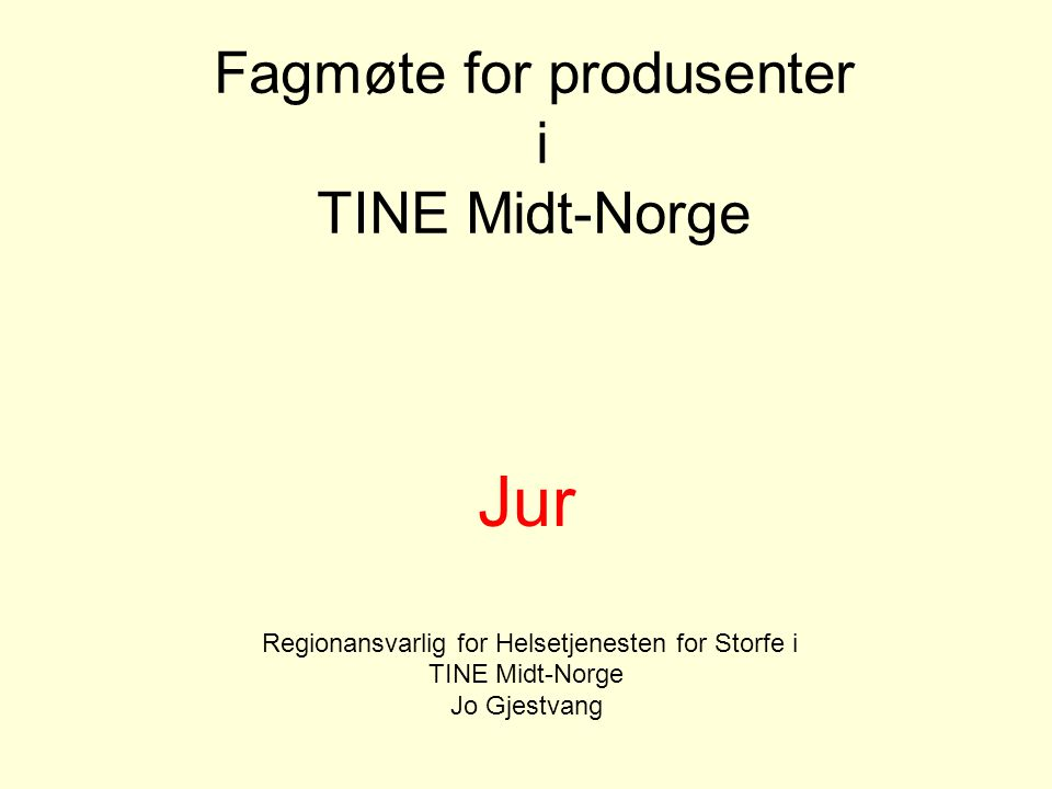 Fagmøte for produsenter i TINE Midt-Norge