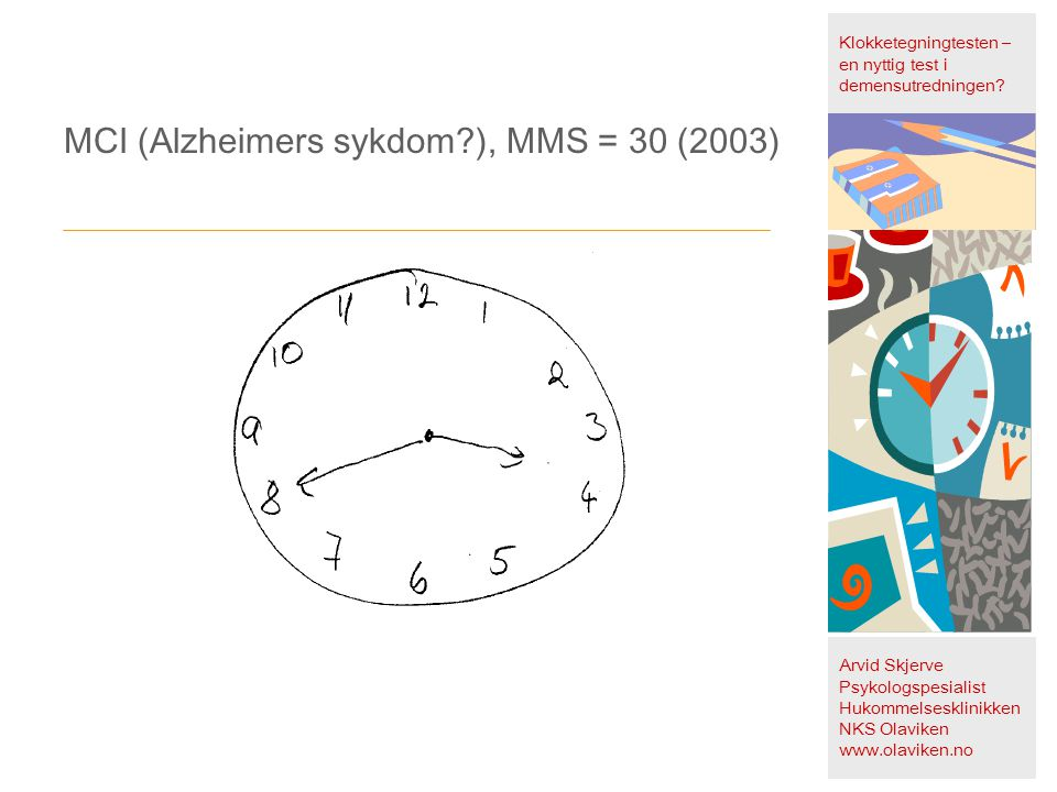 Klokketegningtesten – en nyttig test i demensutredningen