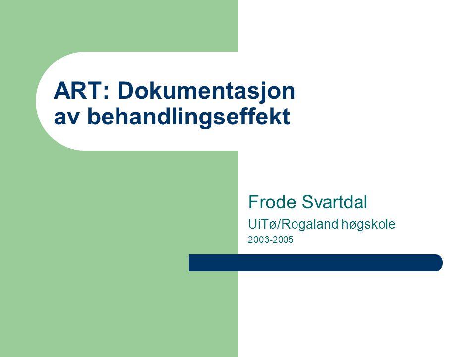 ART: Dokumentasjon av behandlingseffekt