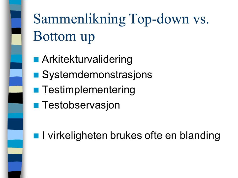 Sammenlikning Top-down vs. Bottom up