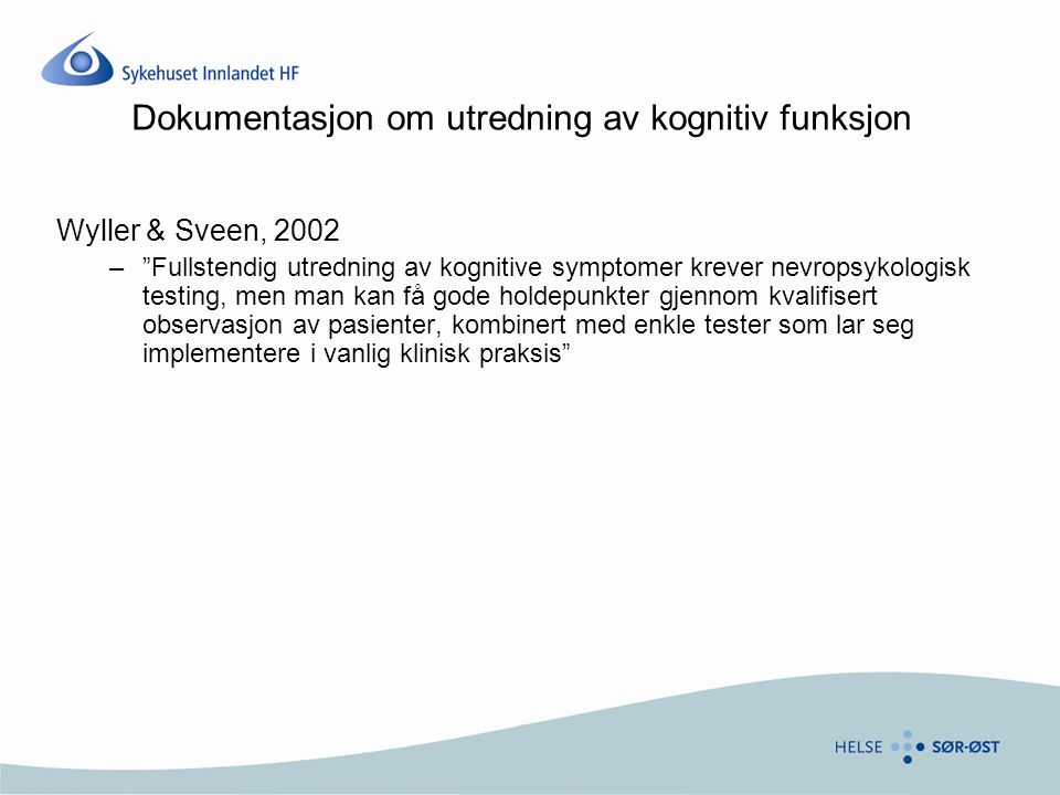 Dokumentasjon om utredning av kognitiv funksjon