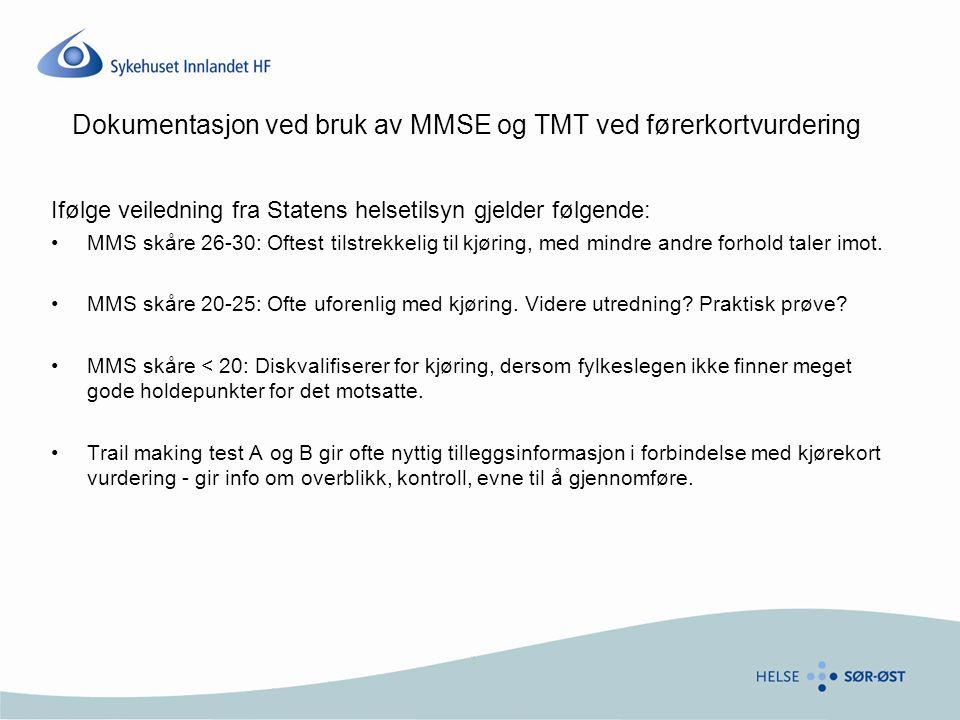 Dokumentasjon ved bruk av MMSE og TMT ved førerkortvurdering