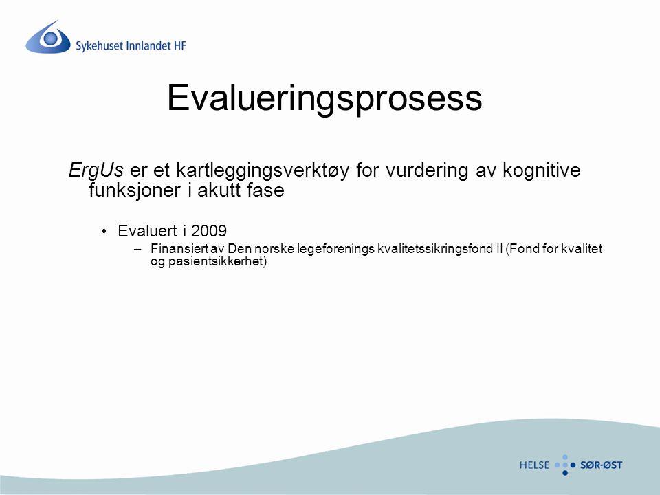 Evalueringsprosess ErgUs er et kartleggingsverktøy for vurdering av kognitive funksjoner i akutt fase.