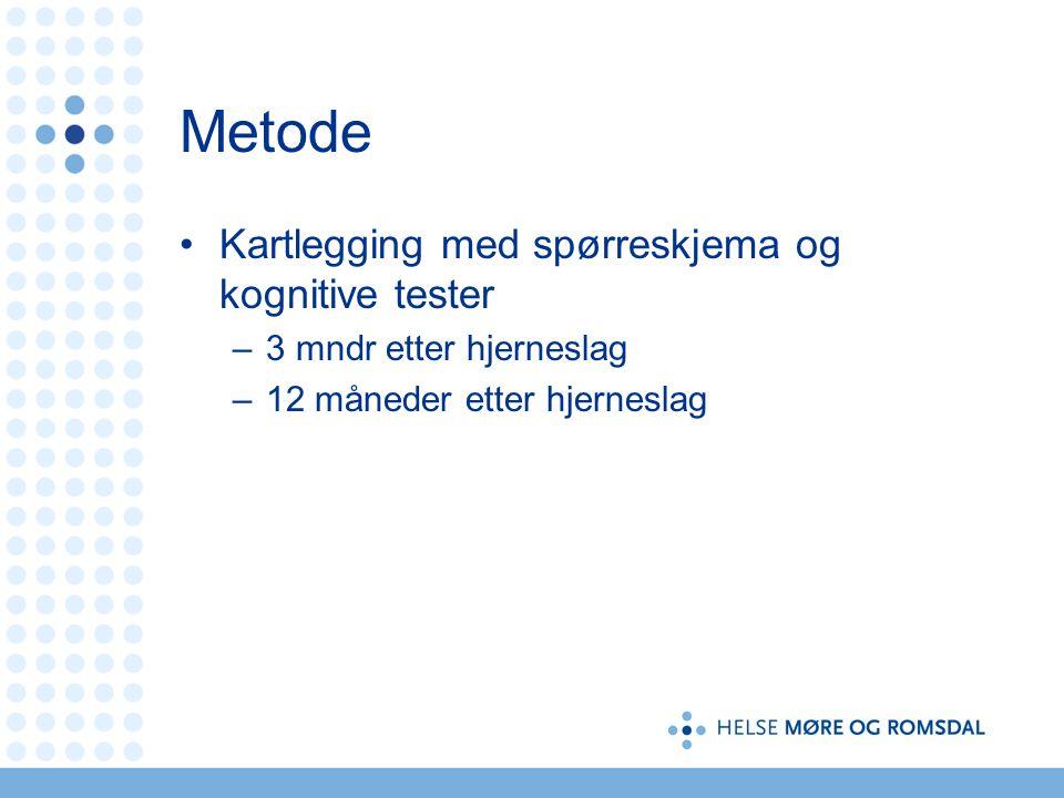 Metode Kartlegging med spørreskjema og kognitive tester