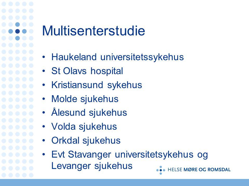 Multisenterstudie Haukeland universitetssykehus St Olavs hospital