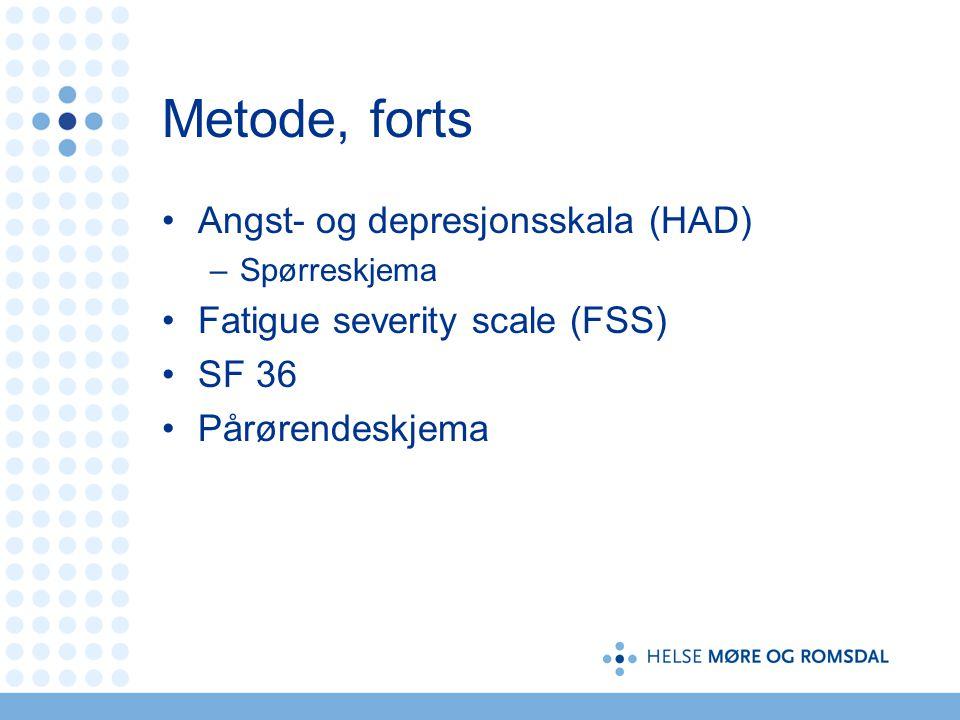 Metode, forts Angst- og depresjonsskala (HAD)