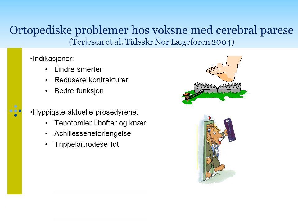Ortopediske problemer hos voksne med cerebral parese (Terjesen et al
