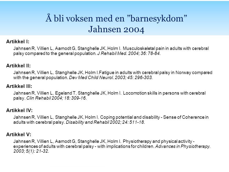 Å bli voksen med en barnesykdom Jahnsen 2004
