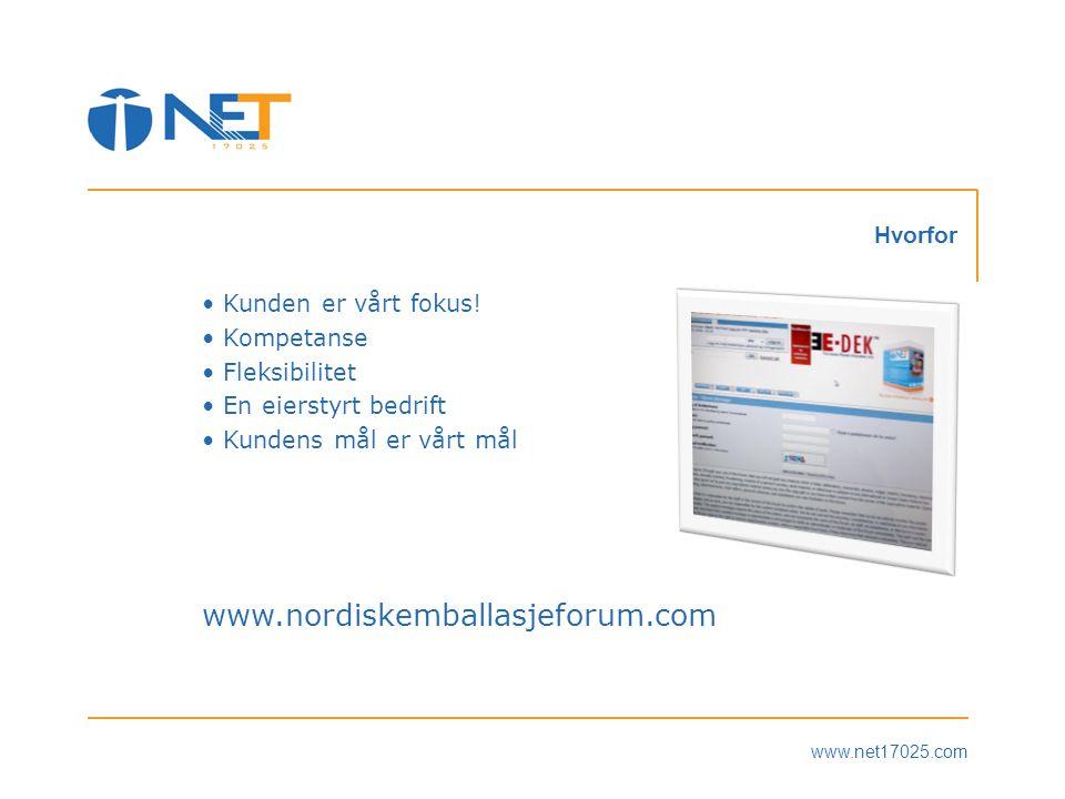 www.nordiskemballasjeforum.com Hvorfor Kunden er vårt fokus!