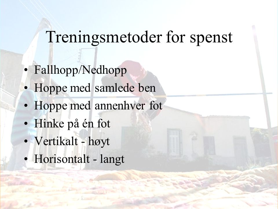 Treningsmetoder for spenst