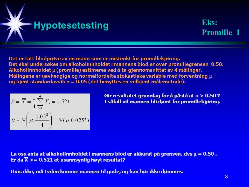 Hypotesetesting Eks: Promille 1