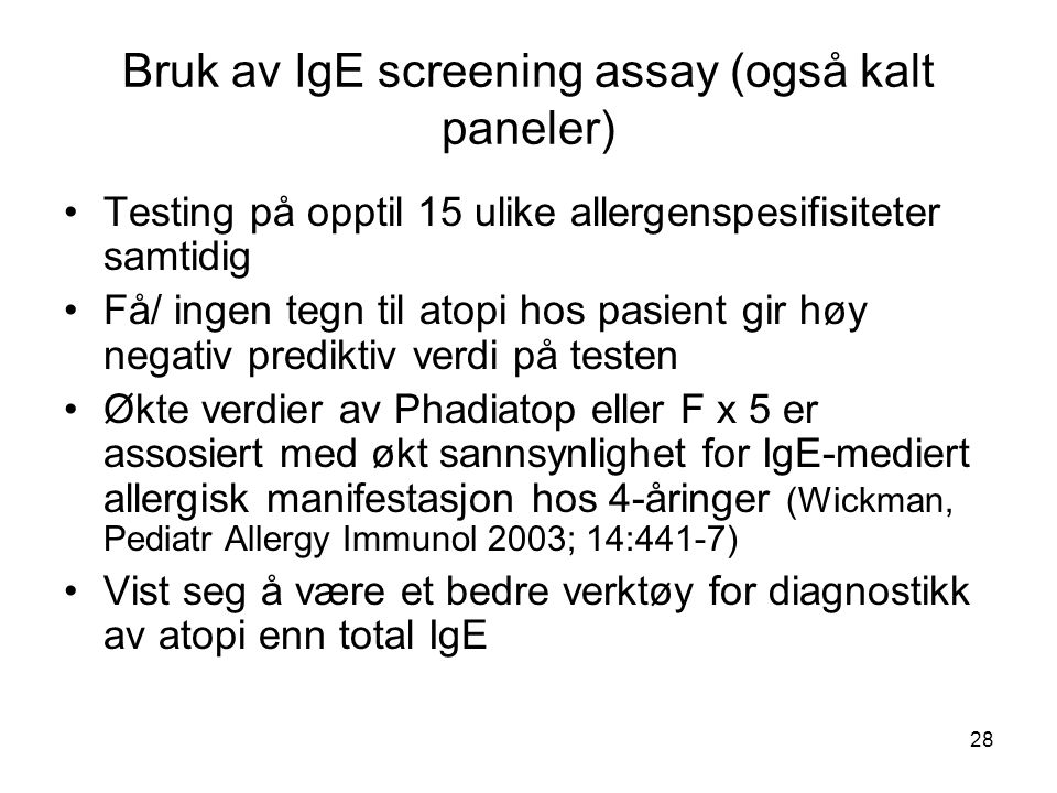 Bruk av IgE screening assay (også kalt paneler)