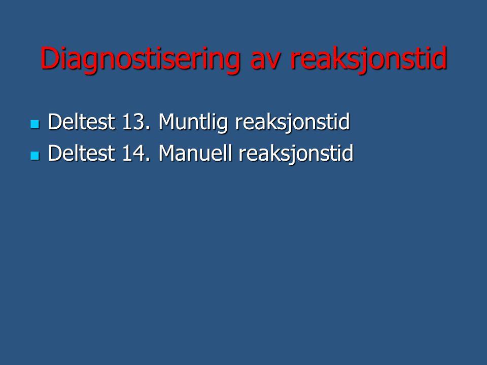 Diagnostisering av reaksjonstid