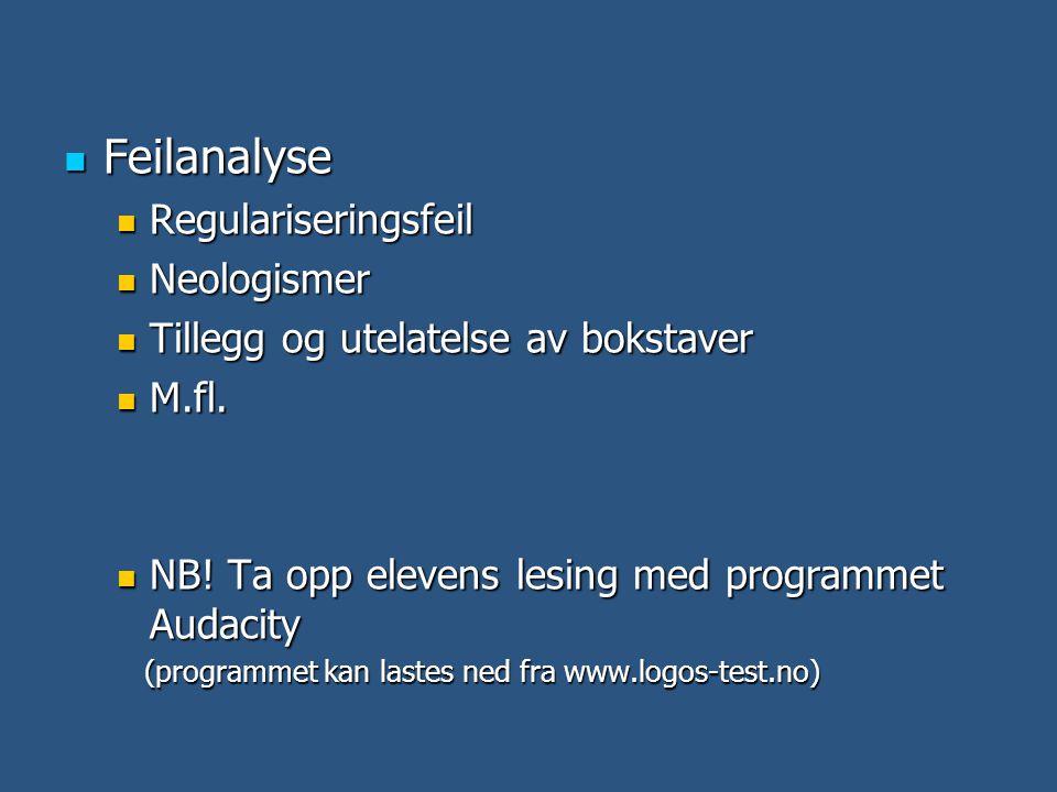 Feilanalyse Regulariseringsfeil Neologismer