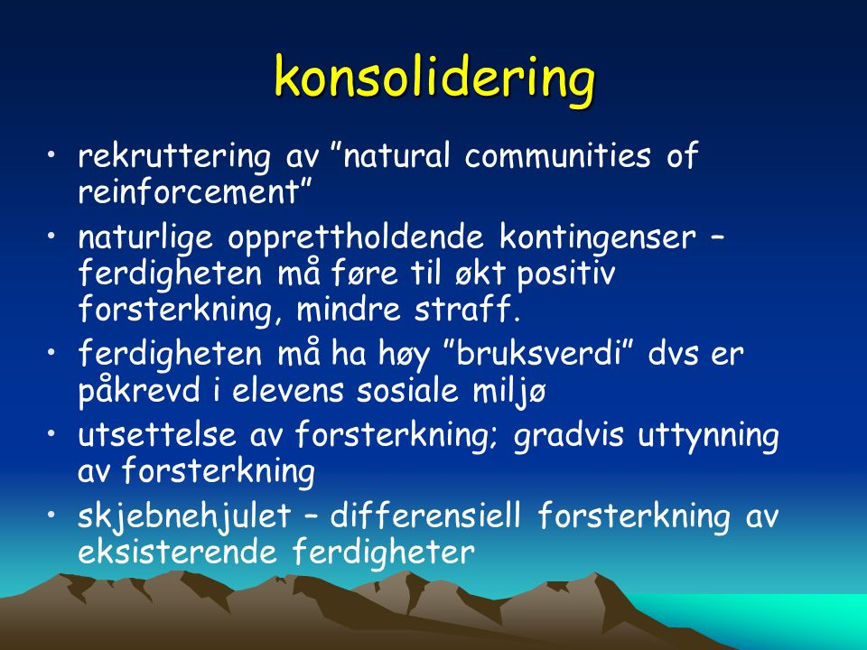 konsolidering rekruttering av natural communities of reinforcement