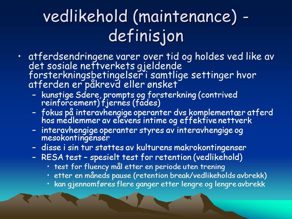 vedlikehold (maintenance) - definisjon