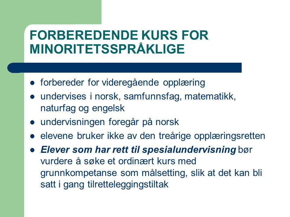FORBEREDENDE KURS FOR MINORITETSSPRÅKLIGE