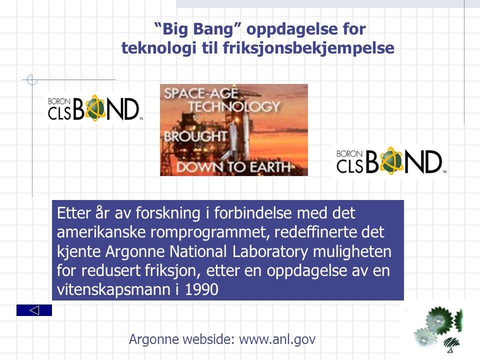 Big Bang oppdagelse for teknologi til friksjonsbekjempelse