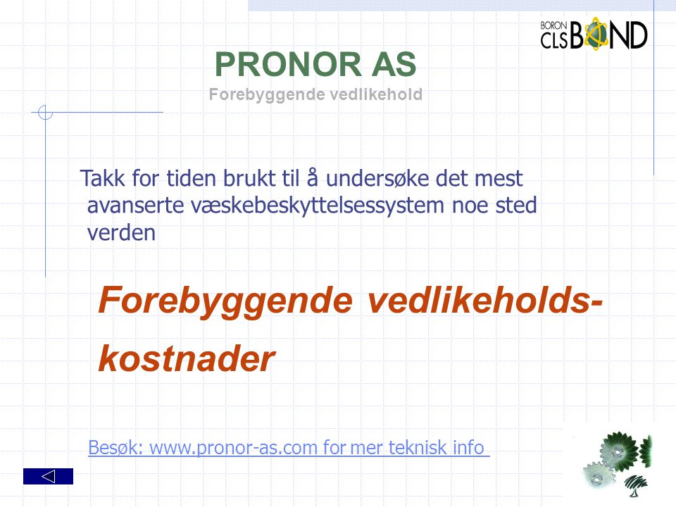 PRONOR AS Forebyggende vedlikehold