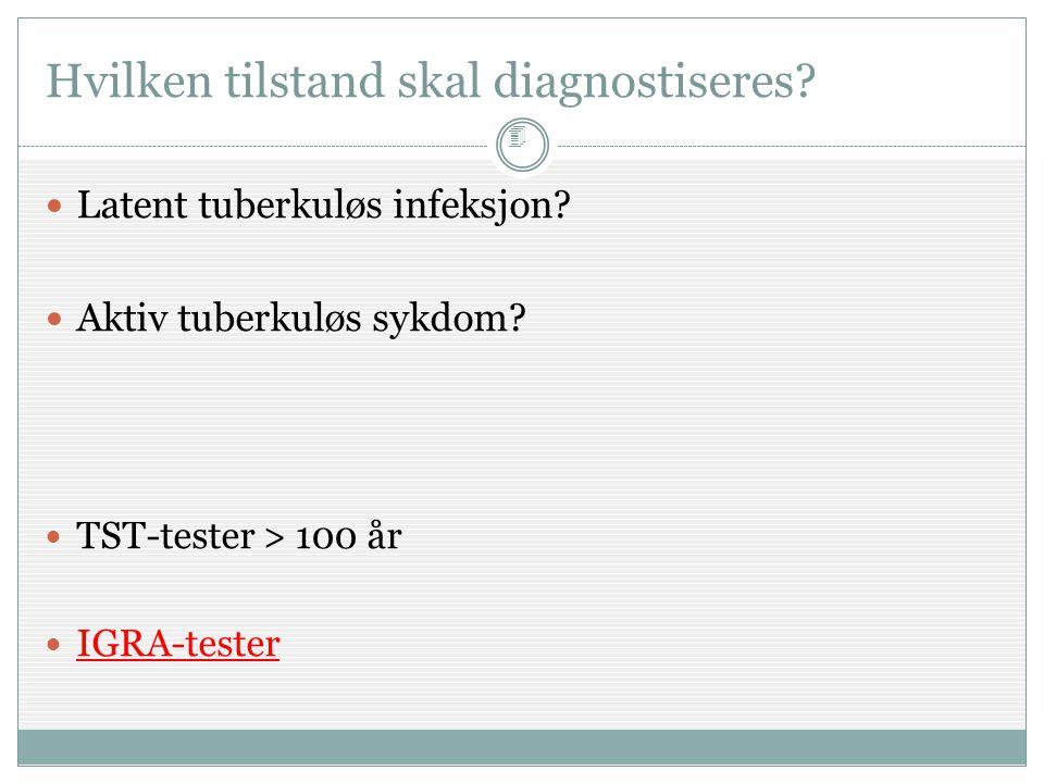 Hvilken tilstand skal diagnostiseres