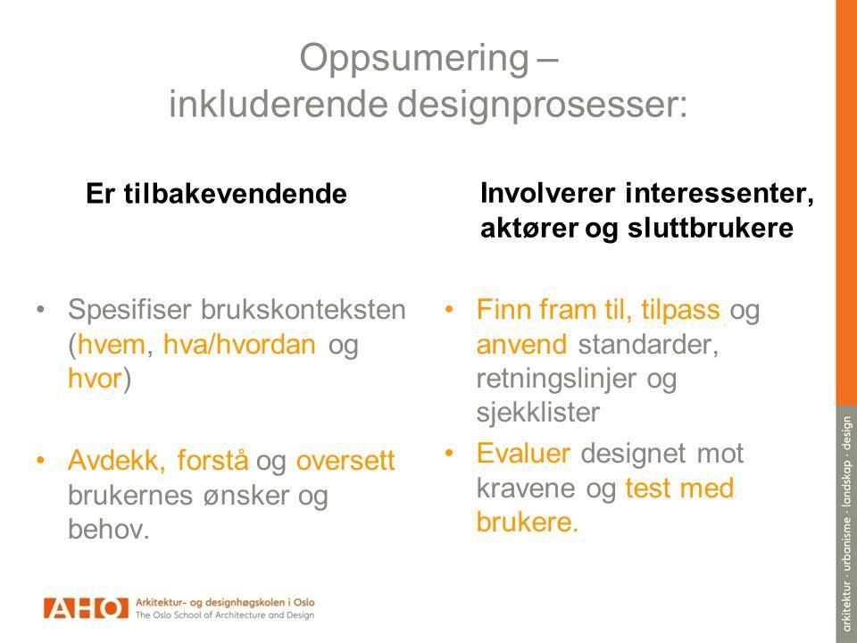 Oppsumering – inkluderende designprosesser: