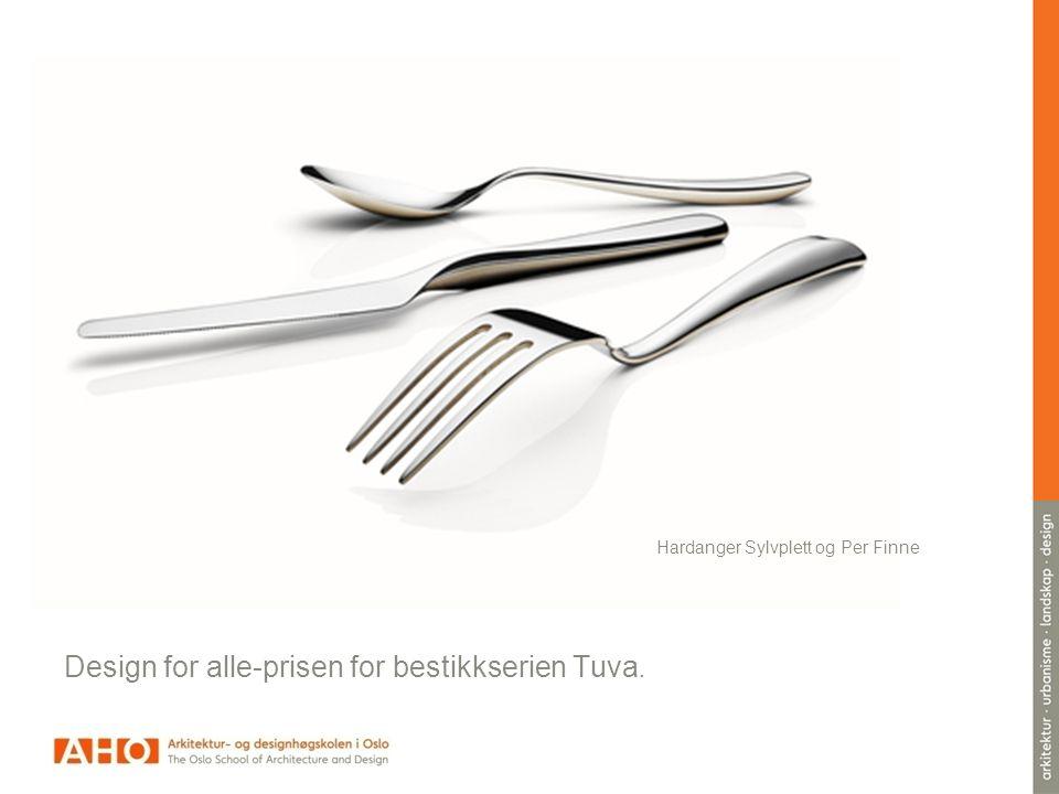 Design for alle-prisen for bestikkserien Tuva.