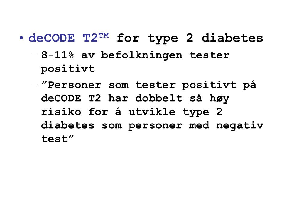 deCODE T2TM for type 2 diabetes
