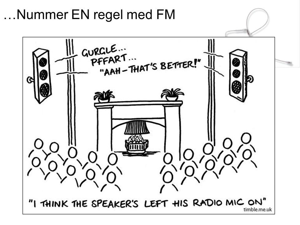 …Nummer EN regel med FM
