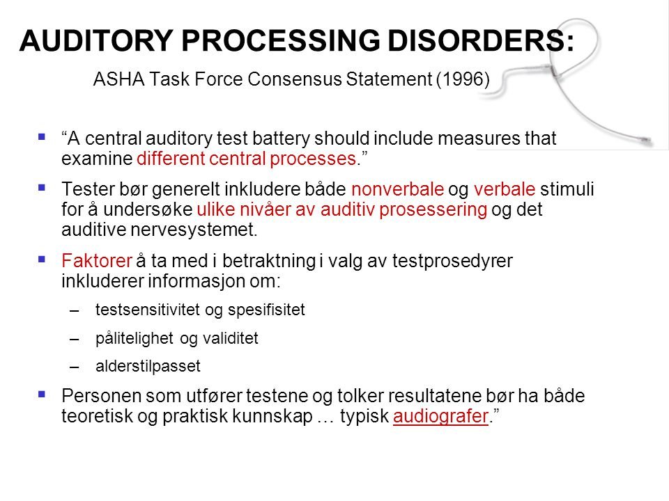 ASHA Task Force Consensus Statement (1996)