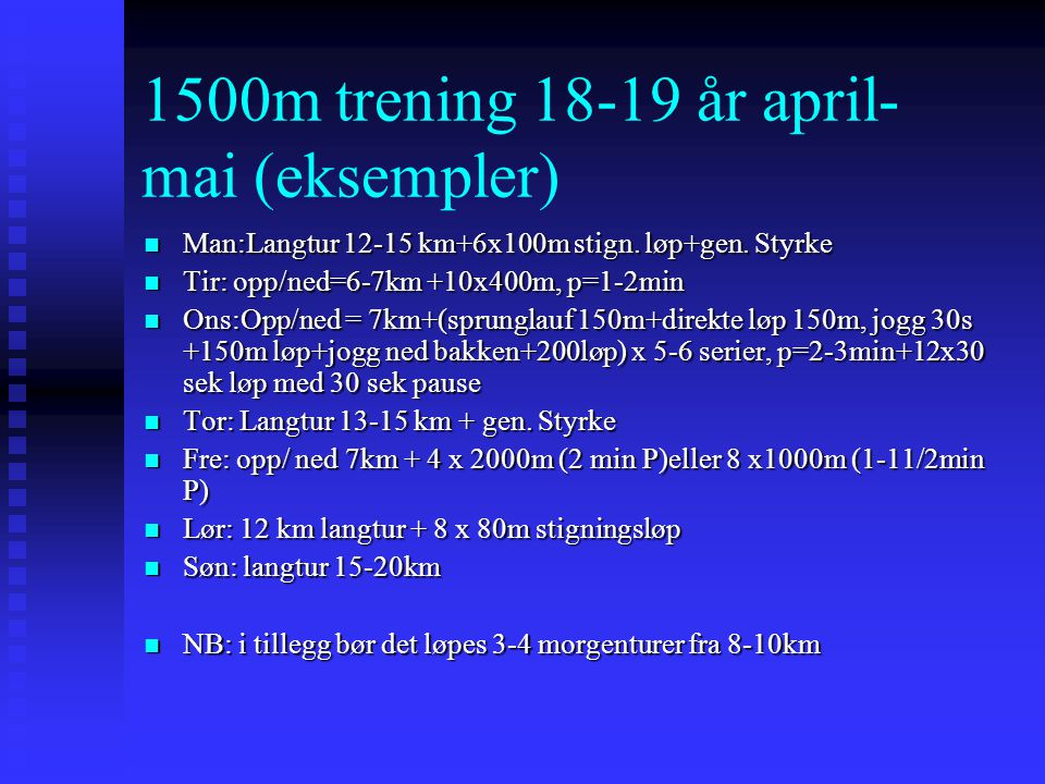 1500m trening år april- mai (eksempler)