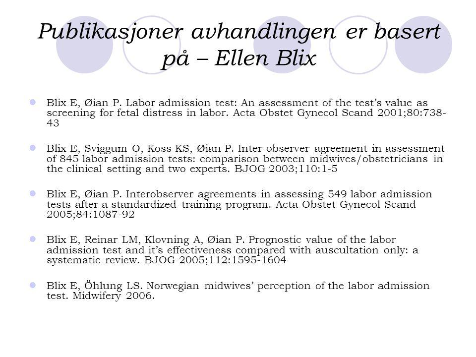 Publikasjoner avhandlingen er basert på – Ellen Blix