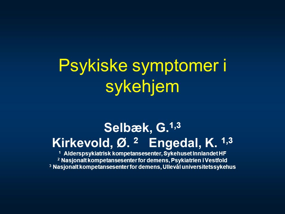 Psykiske symptomer i sykehjem
