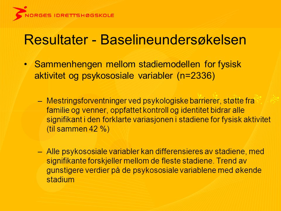 Resultater - Baselineundersøkelsen