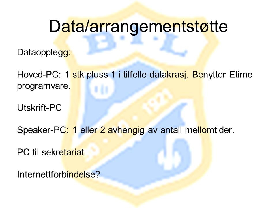 Data/arrangementstøtte
