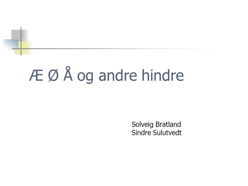 Solveig Bratland Sindre Sulutvedt